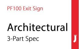 Jessup® Glo Brite® PF100 Exit sign Three Part Architectural Spec