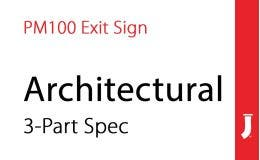 Jessup® Glo Brite® PM100 Exit sign Three Part Architectural Spec